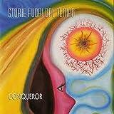 Storie Fuori Dal Tempo by Conqueror (2010-01-05)