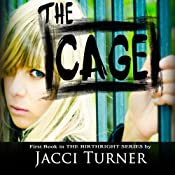 The Cage: Birthright, Book 1 | Jacci Turner