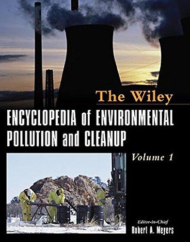 Encyclopedia of Environmental Pollution and Cleanup (Wiley encyclopedia series in environmental science) (2 Vol. Set)