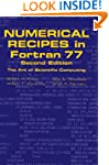 Numerical Recipes in FORTRAN 77: Volu...