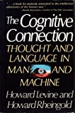 The Cognitive Connection: Thought and Language in Man and Machine (0131396196) by Levine, Howard