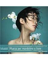 Vivaldi : Musique pour mandoline et luth (Musica per mandolino e liuto)