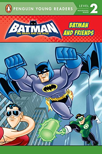 Batman and Friends (Penguin Young Readers. Level 2)