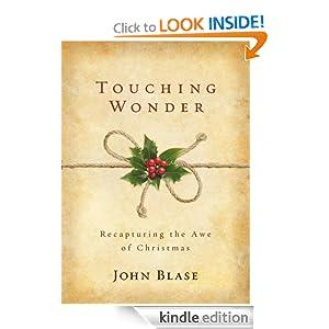 Touching Wonder: Recapturing the Awe of Christmas