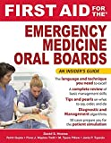 img - for First Aid for the Emergency Medicine Oral Boards (First Aid Specialty Boards) by David S Howes (2010-04-01) book / textbook / text book