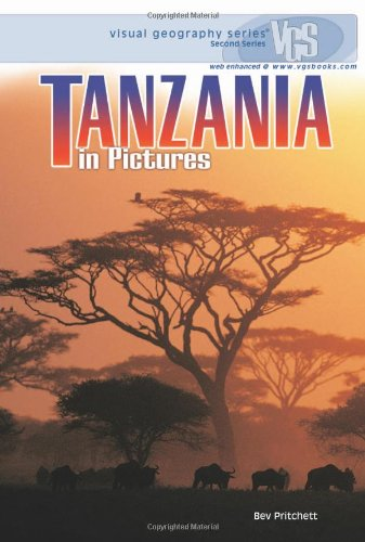 Tanzania in Pictures (Visual Geography (Twenty-First Century))