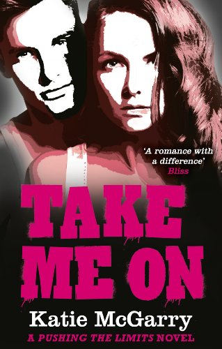 Katie McGarry - Take Me On (A Pushing the Limits novel)