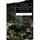 The Moss Flora of Britain and Irelandby A. J. E. Smith