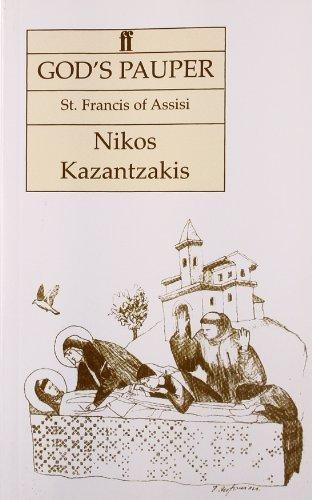 God's Pauper, St. Francis of Assisi: A Novel