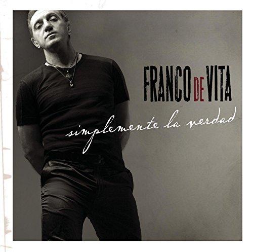 Franco De Vita - Simplemente La Verdad By Franco De Vita (2008-09-23) - Zortam Music