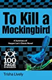 img - for To Kill a Mockingbird (100 Page Summaries) book / textbook / text book