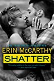 img - for Shatter (True Believers Book 4) book / textbook / text book