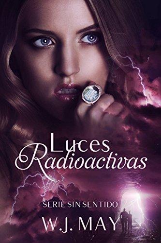 Portada del libro Luces radioactivas de W.J. May
