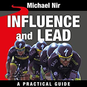 Influence and Lead: Fundamentals for Personal and Professional Growth Audiobook