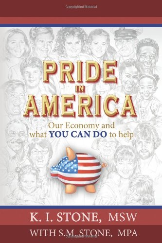 Pride In America: Our Economy And What You Can Do To Help