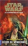 Star Wars - Les Apprentis Jedi, tome 16 : D�sir de vengeance
