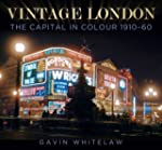 Vintage London: The Capital in Colour...
