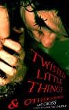 img - for Twisted Little Things and Other Stories book / textbook / text book