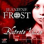 Blutrote Küsse (Night Huntress 1) | Jeaniene Frost