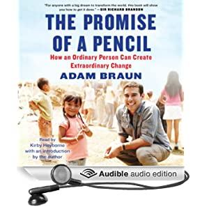The Promise of a Pencil: How an Ordinary Person Can Create Extraordinary Change (Unabridged)