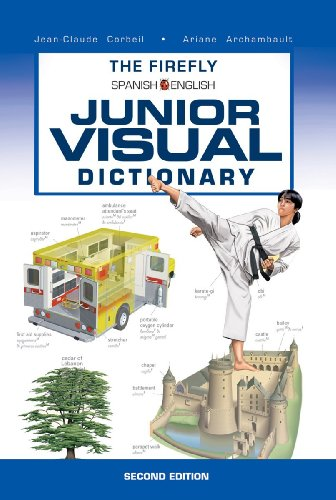 The Firefly Spanish/English Junior Visual Dictionary