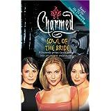 Soul of the Bride (Charmed) ~ Eliza Willard