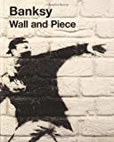 Banksy Wall and Piece by Banksy New Edition (2006)