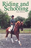 Riding and Schooling (Right Way)
