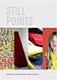 Still Points of the Turning World: Site Santa Fe's Sixth International Biennial (0976449234) by Klaus Ottmann
