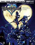 Kingdom Hearts Official Strategy Guide (Signature Series) (0744001986) by Birlew, Dan
