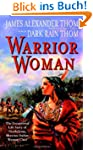 Warrior Woman: The Exceptional Life S...