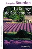 img - for La Grange de Rochebrune book / textbook / text book