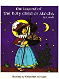 The Legend of the Holy Child of Atocha (CD-ROM)