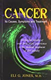 img - for Cancer: Its Cases, Symptoms & Treatment book / textbook / text book