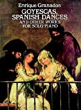 echange, troc Granados - Goyescas.Danses Espagnoles et autres pièces - Piano