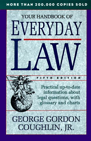 Your Handbook of Everyday Law, GEORGE GORDON COUGHLIN