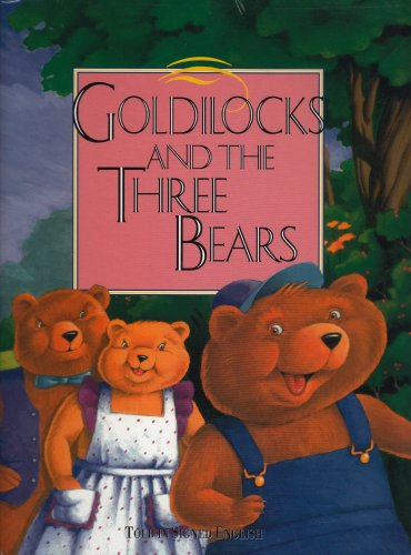 Goldilocks and the Three Bears: Told In Signed English PDF