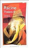 echange, troc Jean Racine - Racine : Théâtre complet, tome 2 : Bajazet, Mithridate, Iphigénie