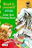 Little Red Riding Hood (New Read it Yourself) (0721419577) by Parkins, David