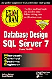 MCSE Database Design on SQL Server 7 Exam Cram (Exam: 70-029)