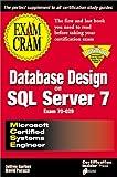 MCSE Database Design on SQL Server 7 Exam Cram (Exam: 70-029)