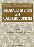 img - for Integrable Systems and Algebraic Geometry - Proceedings of the Taniguchi Symposium 1997 book / textbook / text book