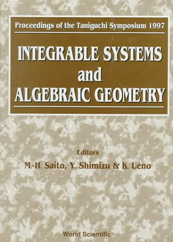 Integrable Systems and Algebraic Geometry - Proceedings of the Taniguchi Symposium 1997