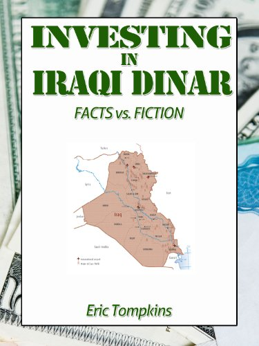 Investing In Iraqi Dinar Facts Vs Fiction