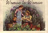 img - for Woman to Woman book / textbook / text book