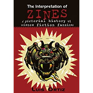 Cover The Interpretation of Zines: A Pictorial History of Science Fiction Fanzines, Amazon