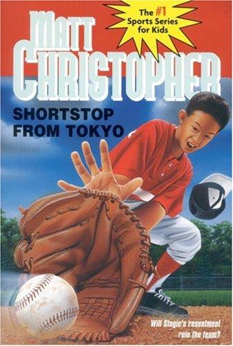 Shortstop from Tokyo (Matt Christopher Sports Classics)