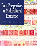 Four perspectives in multicultural education