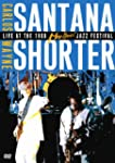 Carlos Santana &amp; Wayne Shorter - Live...