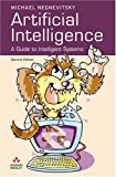 Artificial intelligence :  a guide to intelligent systems /